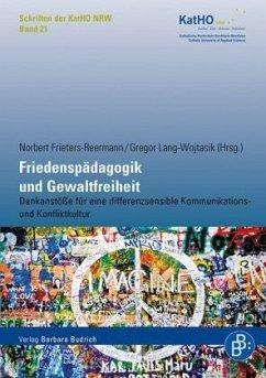 Friedenspädagogik und Gewaltfreiheit