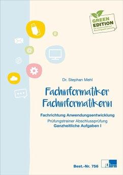 Fachinformatiker/-in - Anwendungsentwicklung - Mehl, Stephan