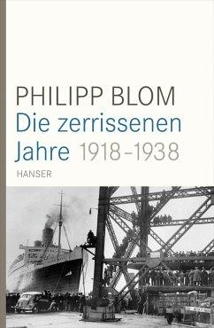 Die zerrissenen Jahre - Blom, Philipp