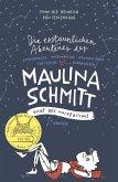 Ende des Universums / Die erstaunlichen Abenteuer der Maulina Schmitt Bd.3