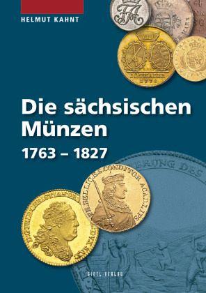 Die Sächsischen Münzen 1763 1827 Von Helmut Kahnt Portofrei Bei