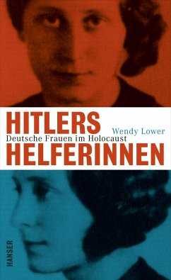 Hitlers Helferinnen - Lower, Wendy