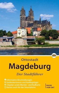 Magdeburg - Der Stadtführer - Knape, Wolfgang