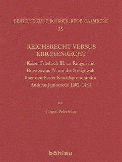 Reichsrecht versus Kirchenrecht - Petersohn, Jürgen
