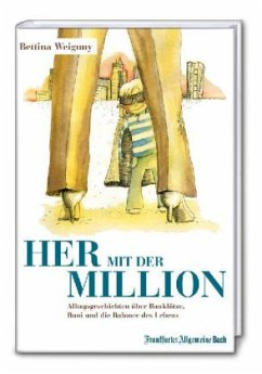 Her mit der Million! - Weiguny, Bettina