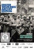 Erster Weltkrieg Archiv Edition 2: Aufmarsch der Armeen
