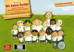 Wir haben Recht! Die Kinderrechte kennenlernen und verstehen / Bilderbuchgeschichten Bd.54