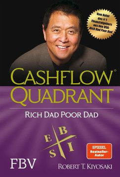 Cashflow Quadrant: Rich dad poor dad - Kiyosaki, Robert T.