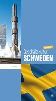 Geschäftskultur Schweden kompakt - Schulz, Uta