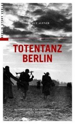 Totentanz Berlin - Altner, Helmut