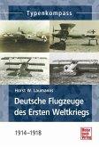 Deutsche Jagdflugzeuge des Ersten Weltkriegs