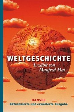 Weltgeschichte - Mai, Manfred