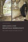 Kreuzzug und regionale Herrschaft