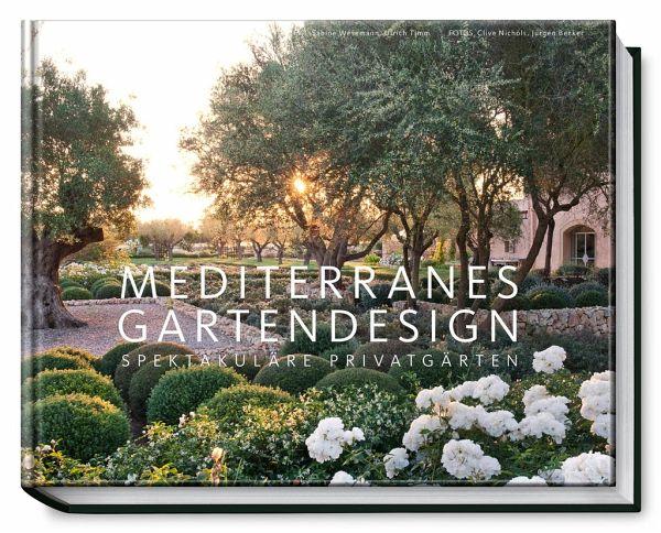 Mediterranes gartendesign von sabine wesemann ulrich timm portofrei bei b bestellen - Gartenarchitektur software ...