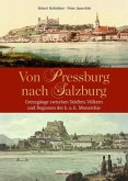 Von Pressburg nach Salzburg