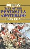 Douglas's Tale of the Peninsula & Waterloo (eBook, ePUB)