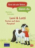 Leni & Lotti - Ferien auf dem Ponyhof / Erst ich ein Stück, dann du Bd.26 (eBook, ePUB)