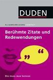Duden Allgemeinbildung. Berühmte Zitate und Redewendungen (eBook, PDF)