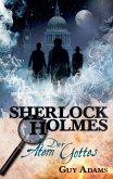 Sherlock Holmes, Band 1: Der Atem Gottes (eBook, ePUB)
