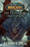 Der Untergang der Aspekte / World of Warcraft Bd.13 (eBook, ePUB)