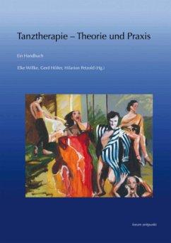 Tanztherapie - Theorie und Praxis