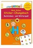 Kindergarten-Lernraupe: Mein dickes Sticker-Übungsbuch Buchstaben und Wörterspaß