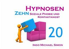 Zehn Hypnosen. Band 20 - Simon, Ingo Michael