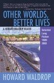 Other Worlds, Better Lives (eBook, ePUB)