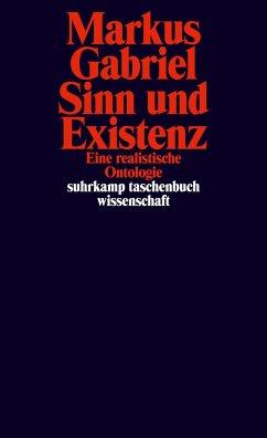 Sinn und Existenz - Gabriel, Markus
