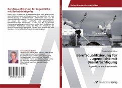 Berufsqualifizierung für Jugendliche mit Beeinträchtigung - Holzer-Söllner, Tamara