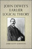 John Dewey's Earlier Logical Theory