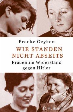 Wir standen nicht abseits (eBook, ePUB) - Geyken, Frauke