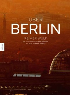 Über Berlin - Wulf, Reimer