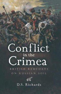 Conflict in the Crimea (eBook, PDF) - Richards, Donald