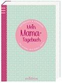 Mein Mama-Tagebuch