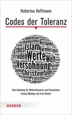 Codes der Toleranz - Hoffmann, Hubertus
