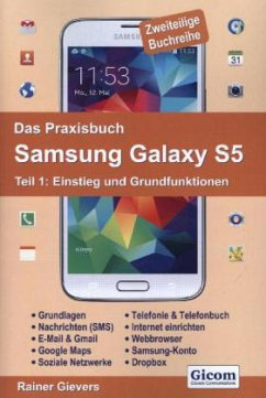 Das Praxisbuch Samsung Galaxy S5 - Teil 1: Einstieg und Grundfunktionen