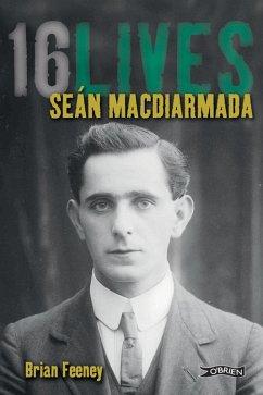 Seán MacDiarmada (eBook, ePUB) - Feeney, Brian