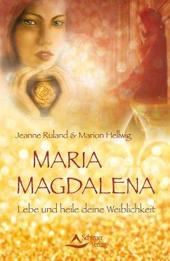 Maria Magdalena - Ruland, Jeanne; Hellwig, Marion