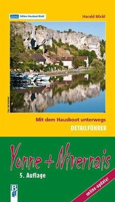 Yonne + Nivernais: Mit dem Hausboot unterwegs: ...