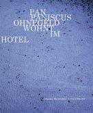 Pan Paniscus Ohnegeld wohnt im Hotel