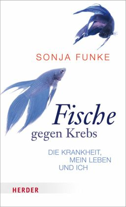 fische gegen krebs von sonja funke buch. Black Bedroom Furniture Sets. Home Design Ideas