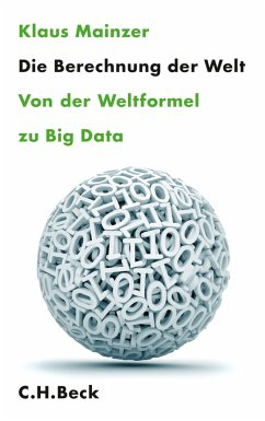 Die Berechnung der Welt (eBook, ePUB) - Mainzer, Klaus