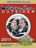 White Sox Outsider 2011