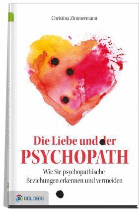 Die Liebe und der Psychopath von Christina Zimmermann