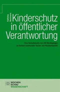 Kinderschutz in öffentlicher Verantwortung - Beckmann, Kathinka