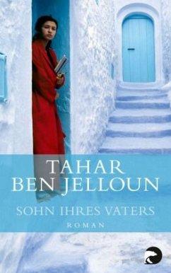 Sohn ihres Vaters - Jelloun, Tahar Ben