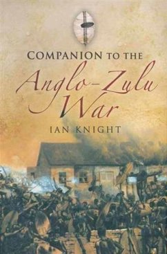 Companion to the Anglo-Zulu War (eBook, PDF) - Knight, Ian