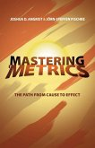 Mastering Metrics: The Path from Cause to Effect