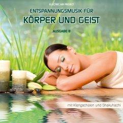 Entspannungsmusik für Körper und Geist 8 - Electric Air Project 8